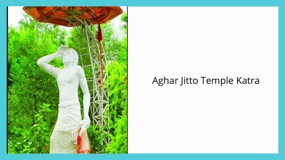 Aghar Jitto Temple Katra