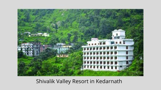 ShivalikValley Resort in Kedarnath