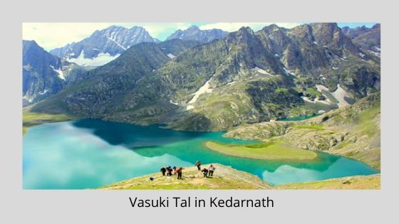 Vasuki tal in Kedarnath