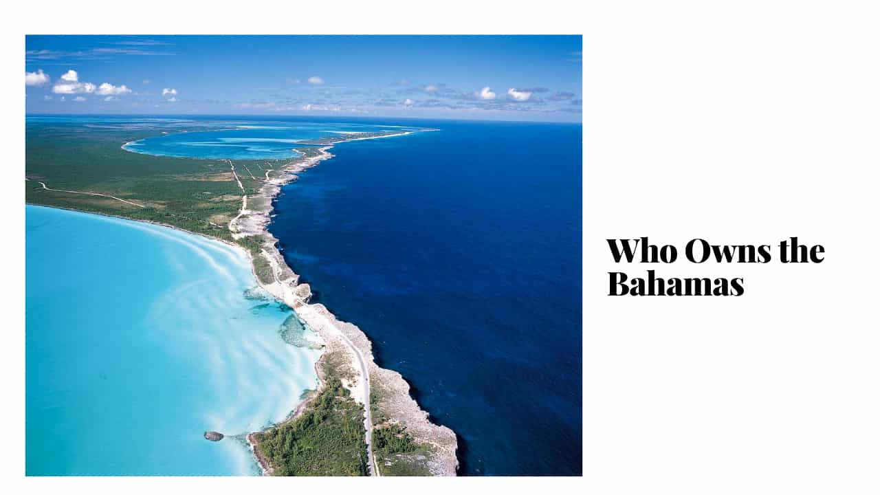 Who Owns the Bahamas