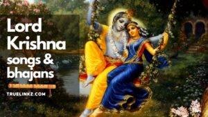 lord Krishna Bhajans and songs list