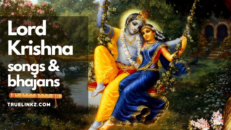 lord Krishna Bhajans and songs list