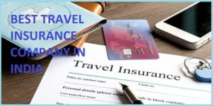 best travel insurance company in India