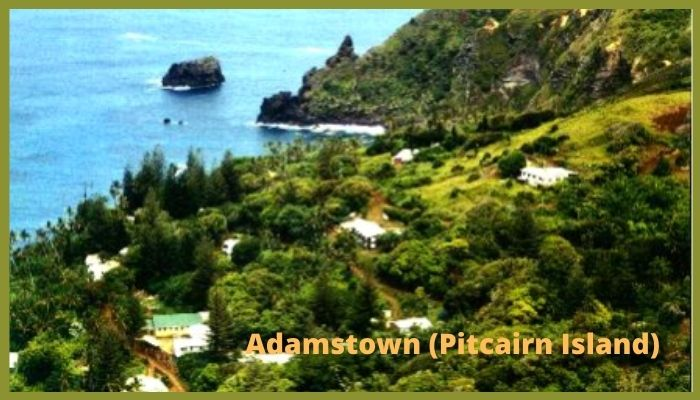 Adamstown Pitcairn Island Smallest City in the World